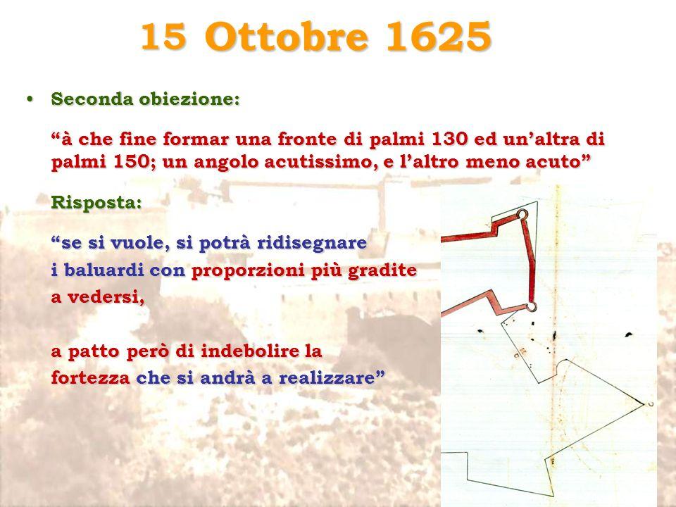 Ottobre 1625 15 Seconda obiezione: