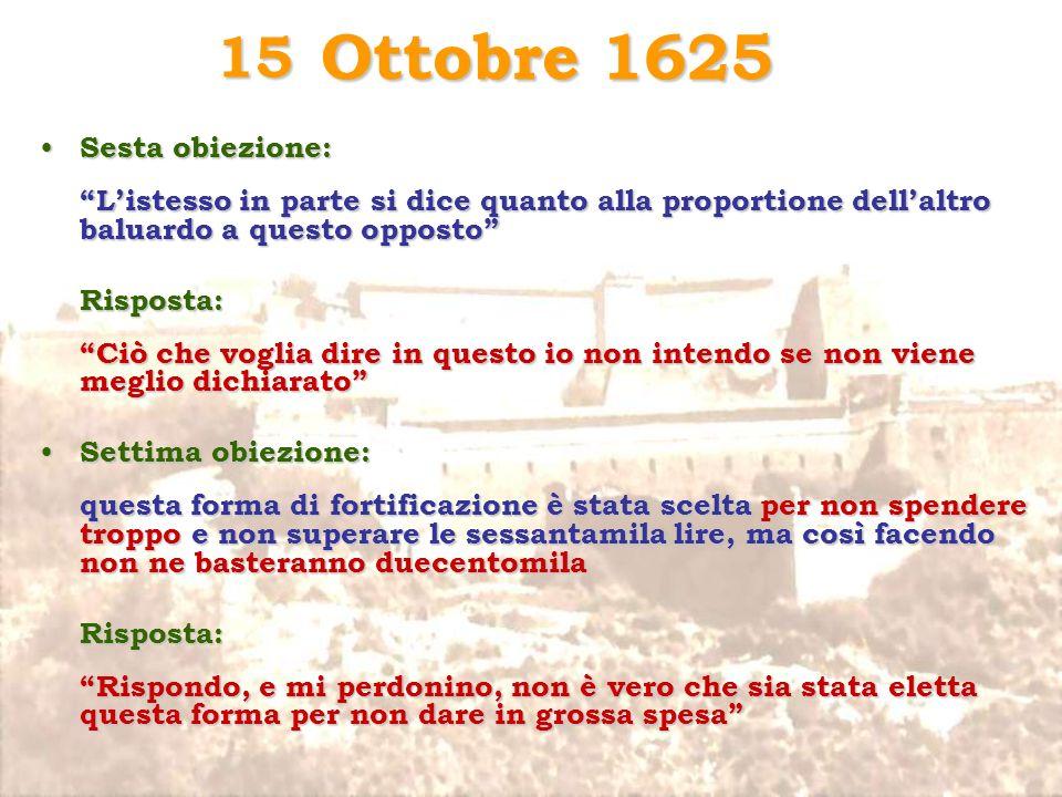 Ottobre 1625 15 Sesta obiezione: