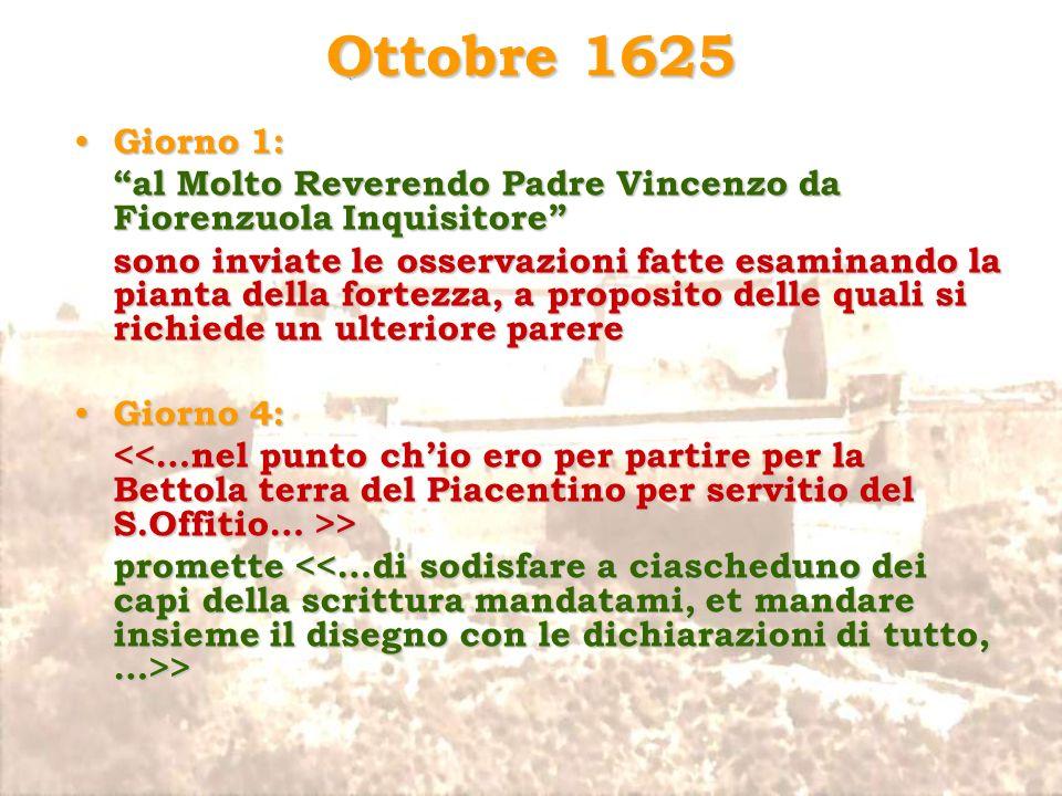 Ottobre 1625 Giorno 1: al Molto Reverendo Padre Vincenzo da Fiorenzuola Inquisitore