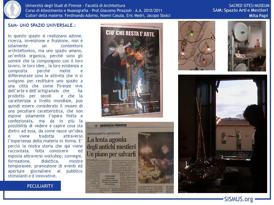 i SAM: Spazio Arti e Mestieri Mita Papi SAM- UNO SPAZIO UNIVERSALE.: