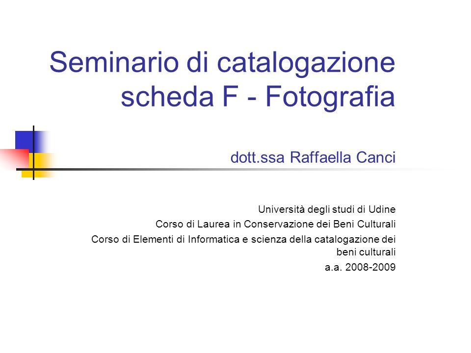 Seminario di catalogazione scheda F - Fotografia dott