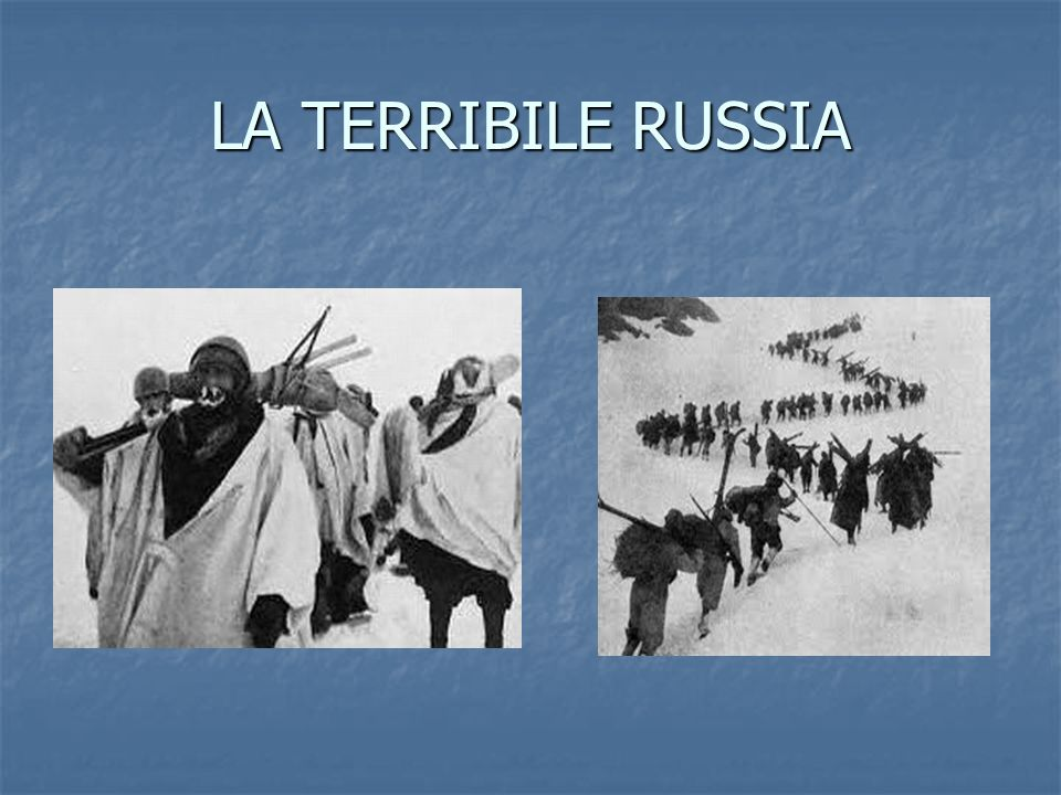 LA TERRIBILE RUSSIA