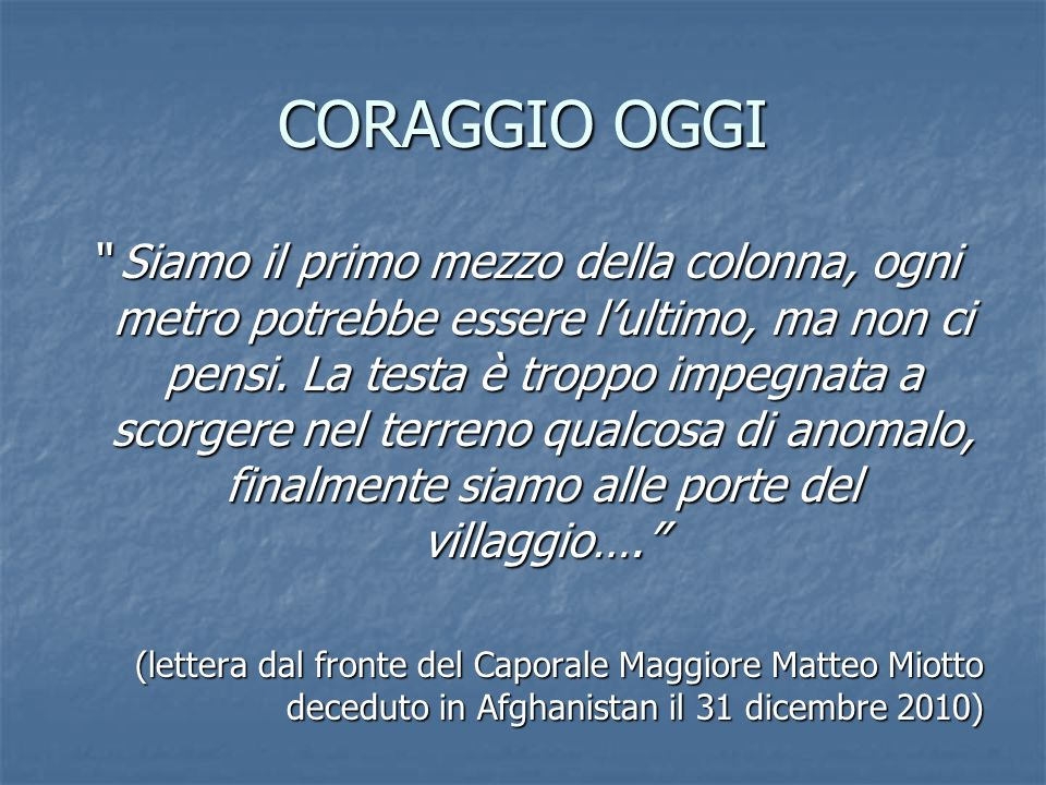 CORAGGIO OGGI