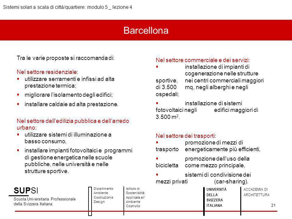 Barcellona SUPSI Tra le varie proposte si raccomanda di: