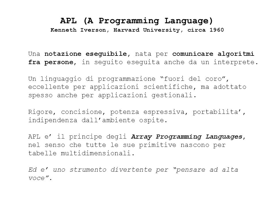 APL (A Programming Language)