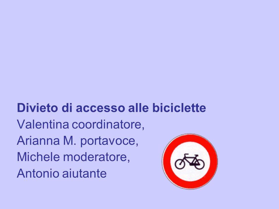 Divieto di accesso alle biciclette
