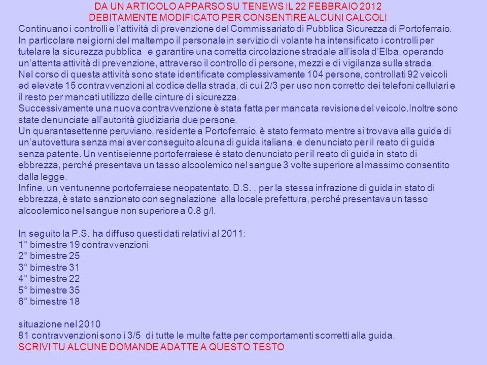 DA UN ARTICOLO APPARSO SU TENEWS IL 22 FEBBRAIO 2012