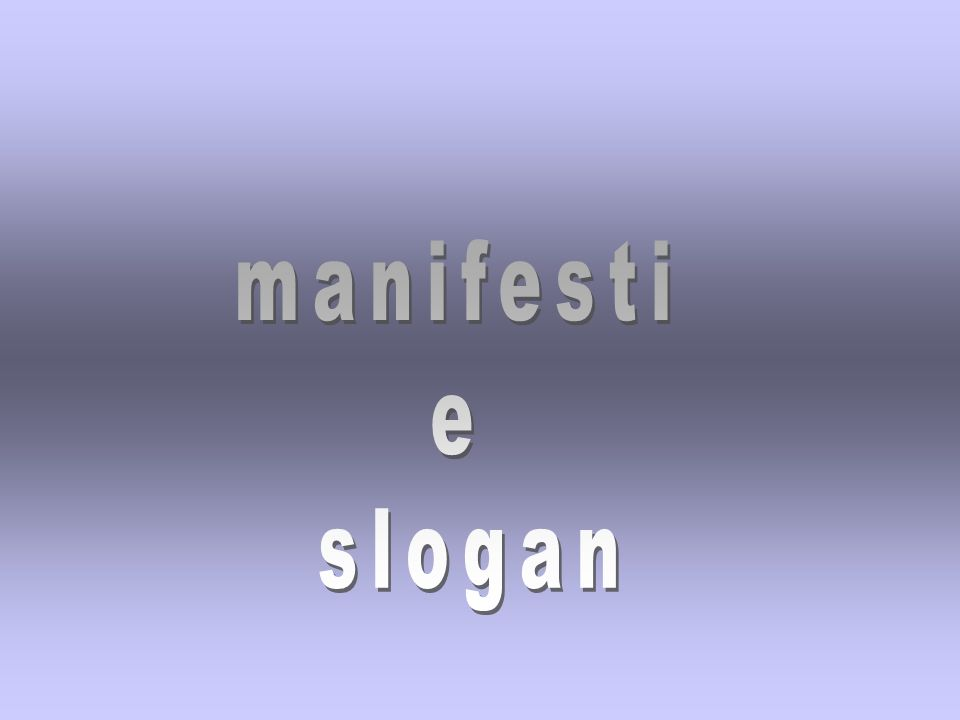 manifesti e slogan