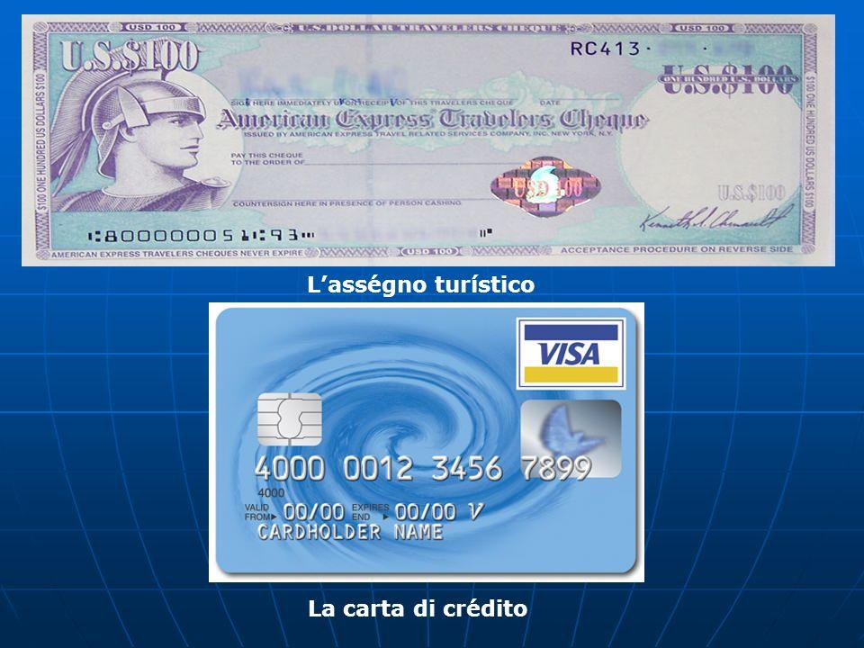 L'asségno turístico La carta di crédito