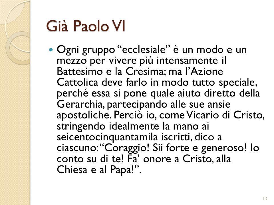 Già Paolo VI