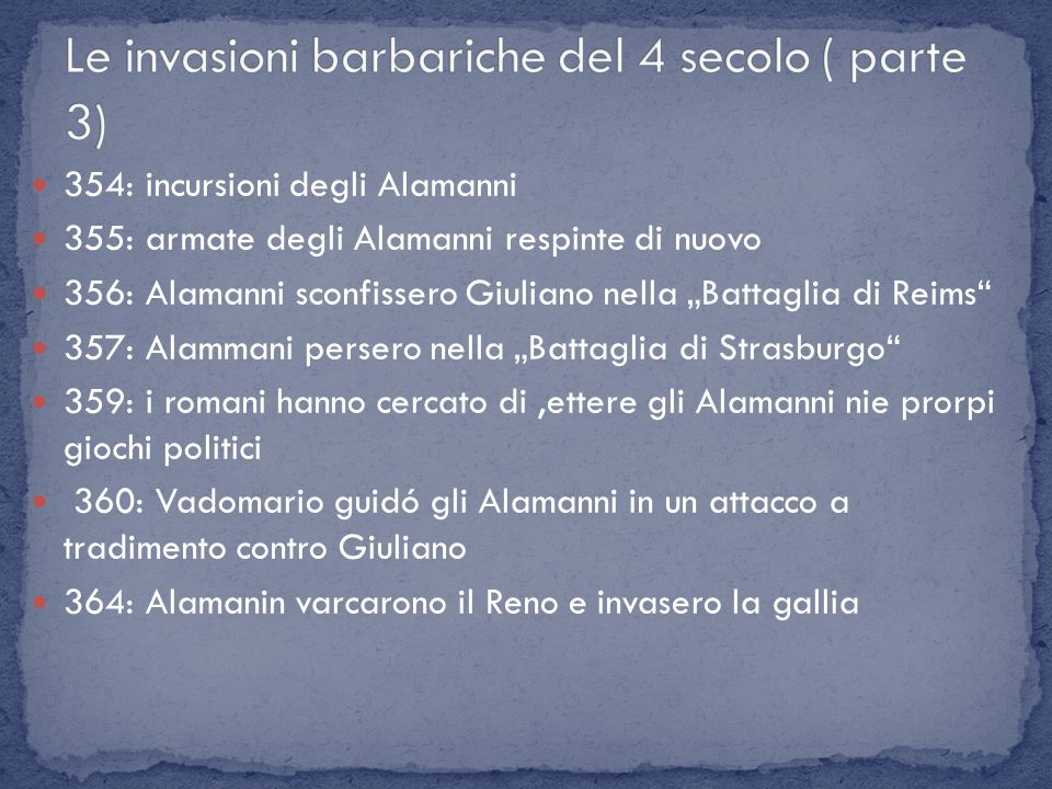 Le invasioni barbariche del 4 secolo ( parte 3)