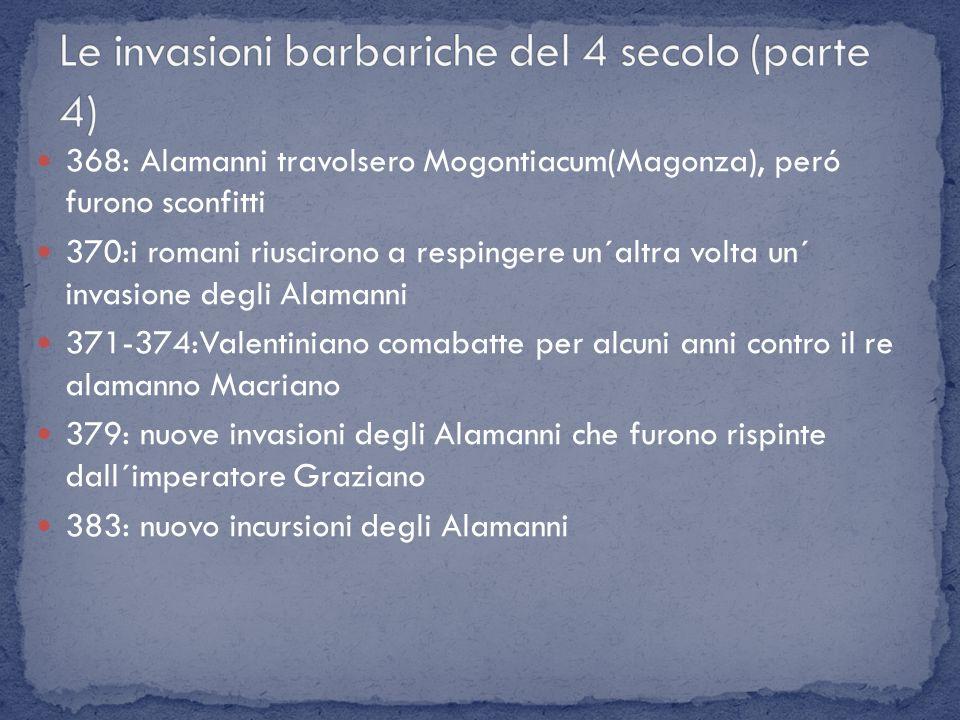 Le invasioni barbariche del 4 secolo (parte 4)