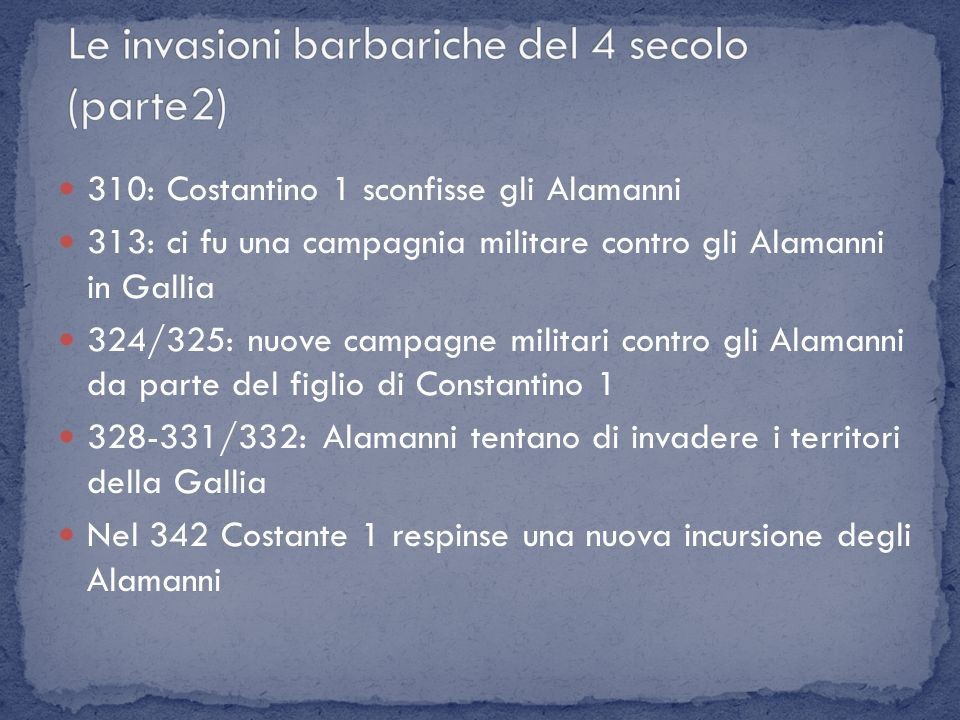 Le invasioni barbariche del 4 secolo (parte2)