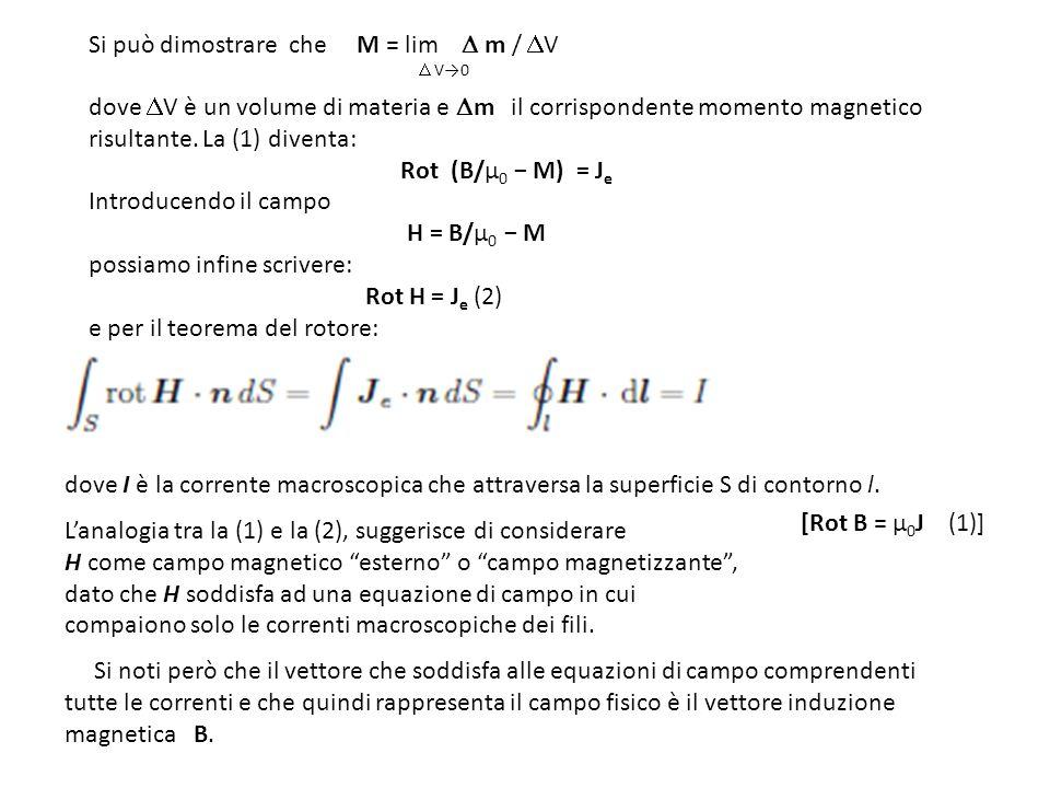Si può dimostrare che M = lim  m / V