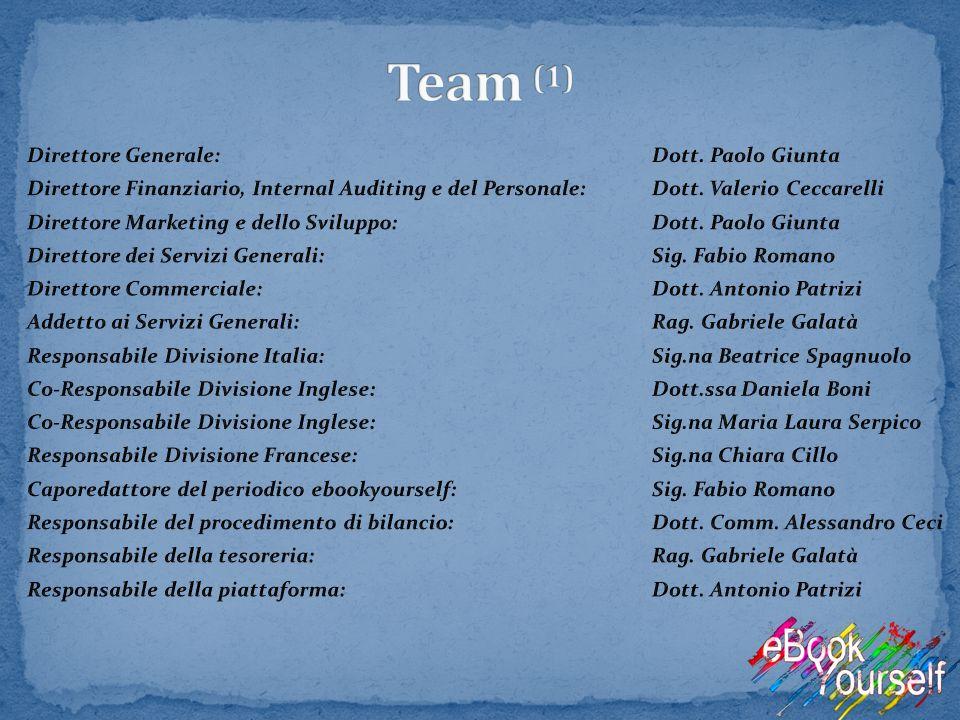 Team (1) Direttore Generale: Dott. Paolo Giunta