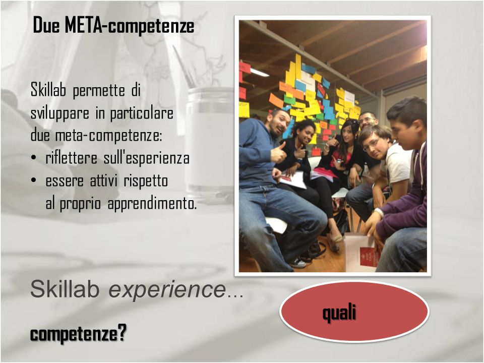 Skillab experience… quali competenze