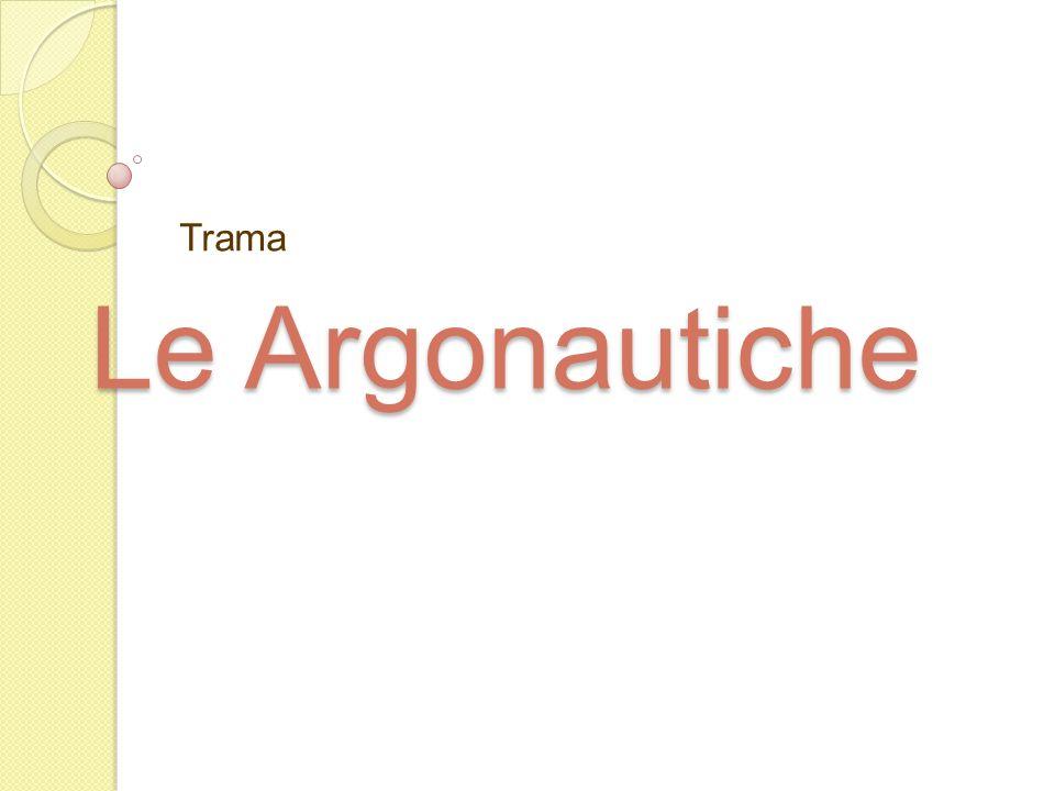 Le Argonautiche Trama