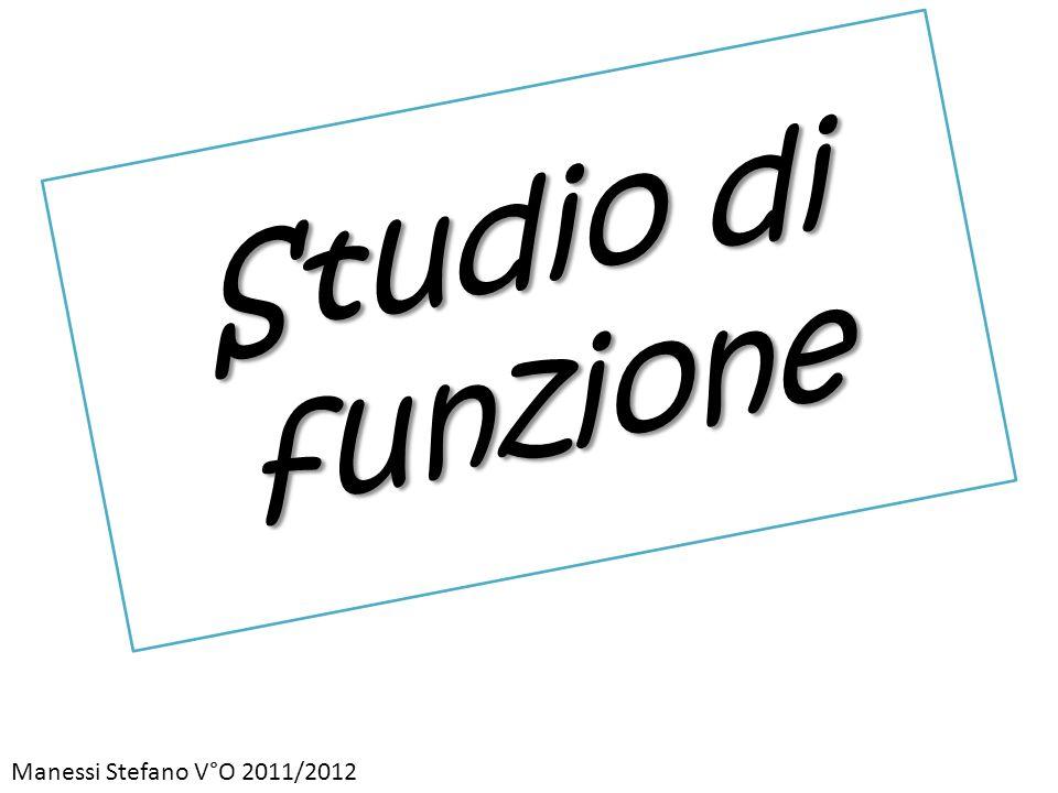 Studio di funzione Manessi Stefano V°O 2011/2012