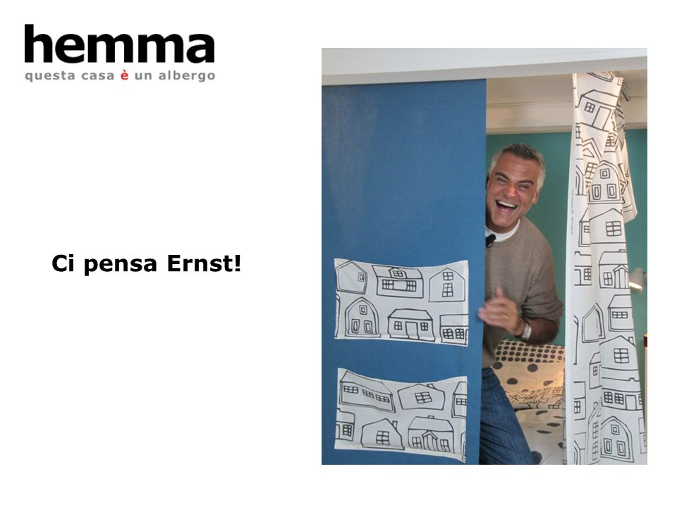 Ci pensa Ernst!