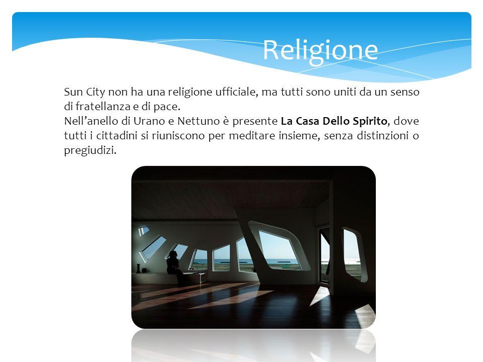 Religione Sun City non ha una religione ufficiale, ma tutti sono uniti da un senso di fratellanza e di pace.