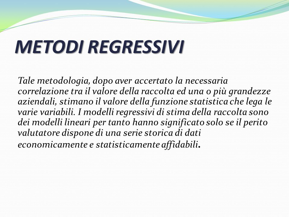 METODI REGRESSIVI