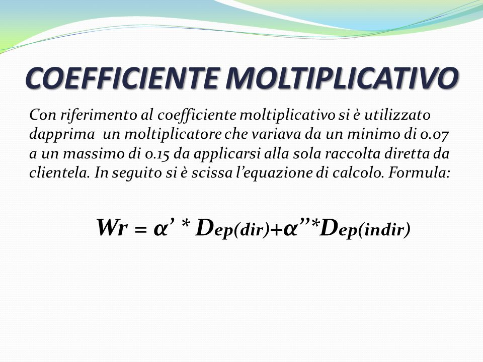 COEFFICIENTE MOLTIPLICATIVO