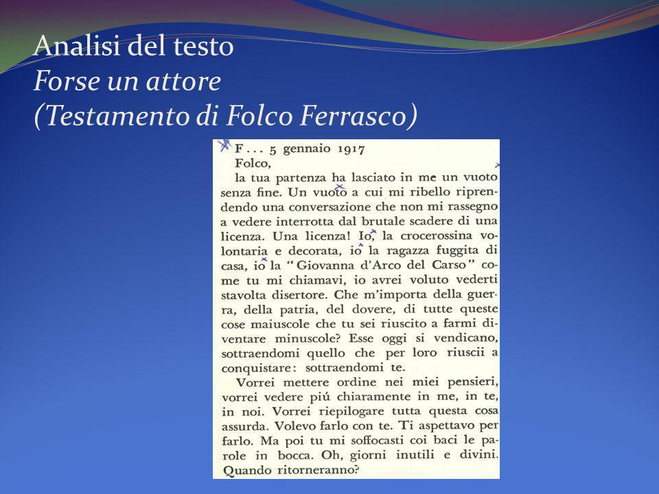 Analisi del testo Forse un attore (Testamento di Folco Ferrasco)