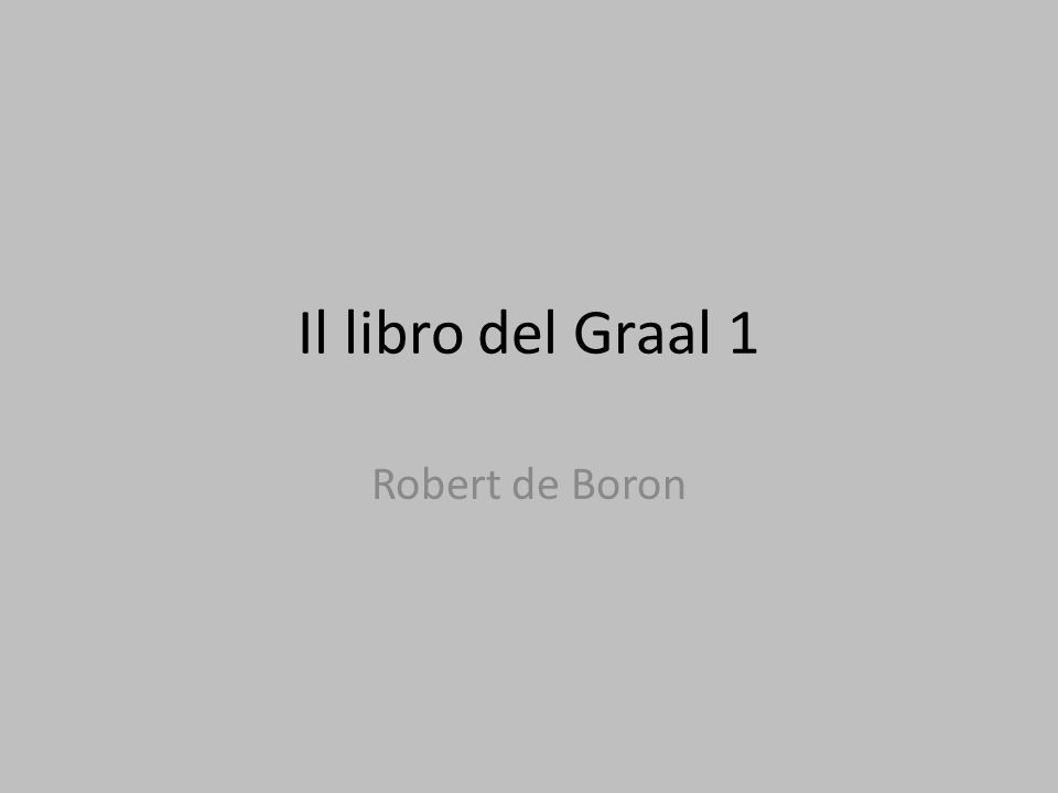 Il libro del Graal 1 Robert de Boron