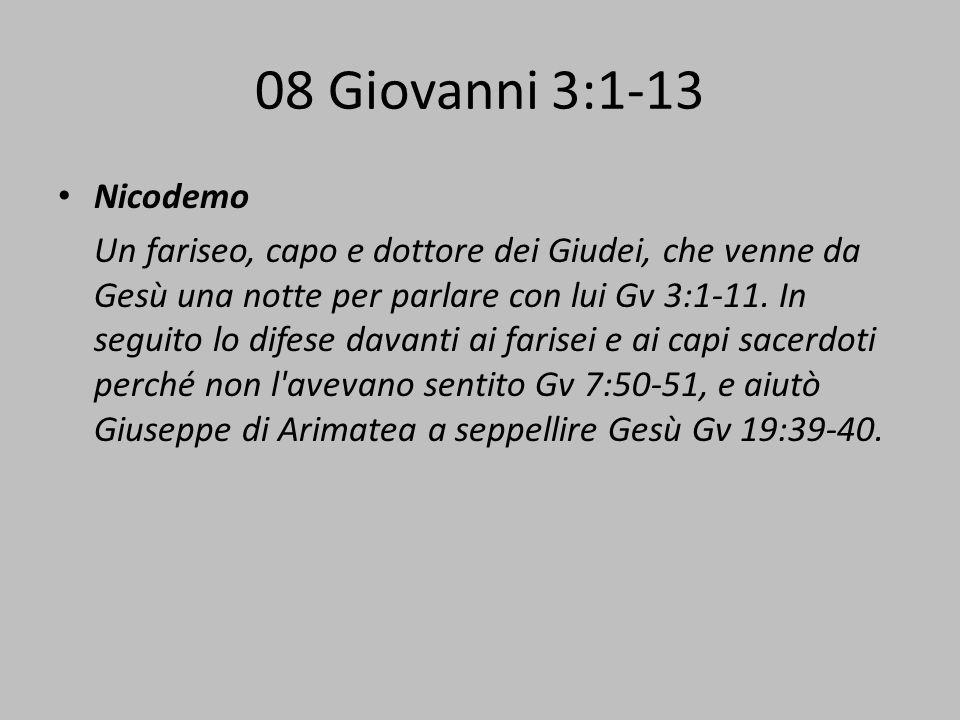 08 Giovanni 3:1-13 Nicodemo.