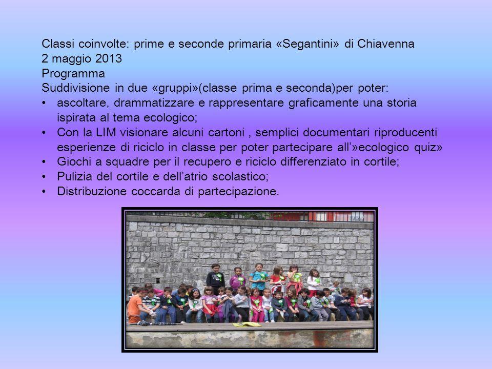 Classi coinvolte: prime e seconde primaria «Segantini» di Chiavenna