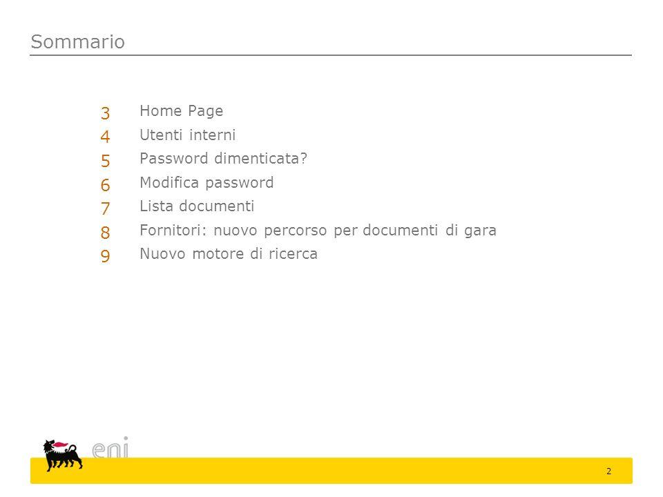 Sommario 3 4 5 6 7 8 9 Home Page Utenti interni Password dimenticata