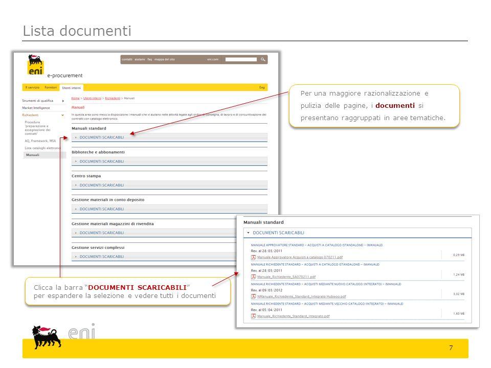 Lista documenti Per una maggiore razionalizzazione e pulizia delle pagine, i documenti si presentano raggruppati in aree tematiche.