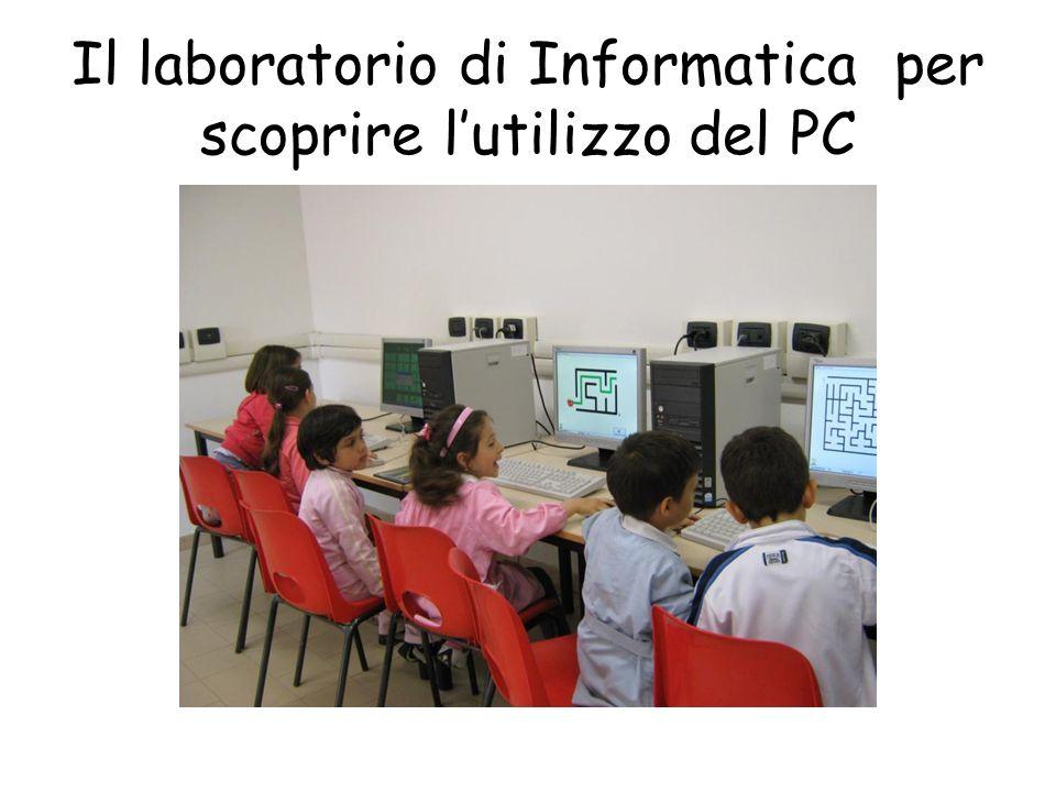 Il laboratorio di Informatica per scoprire l'utilizzo del PC