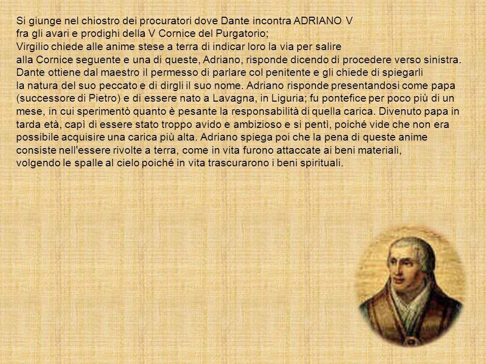 Si giunge nel chiostro dei procuratori dove Dante incontra ADRIANO V