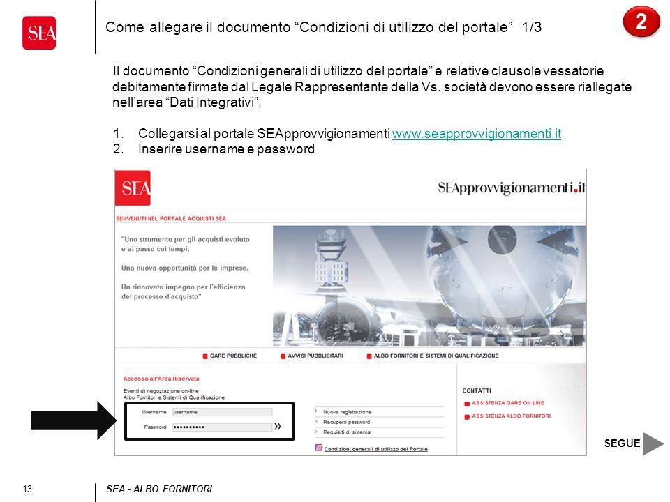 Come allegare il documento Condizioni di utilizzo del portale 1/3