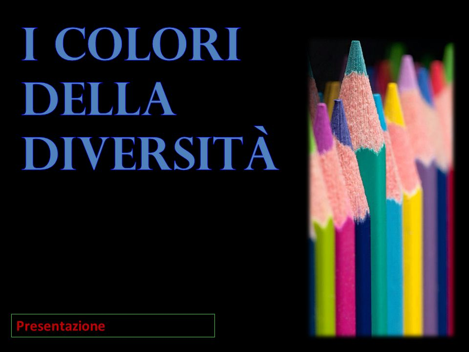 I colori della diversità