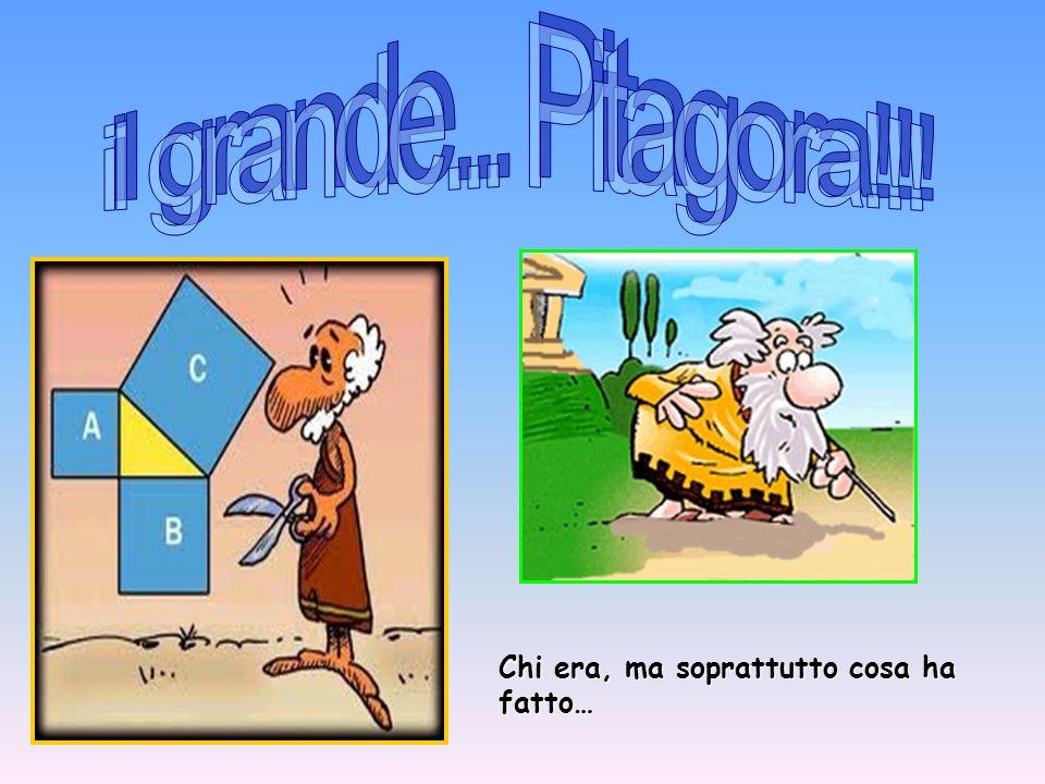 il grande... Pitagora!!! Chi era, ma soprattutto cosa ha fatto…