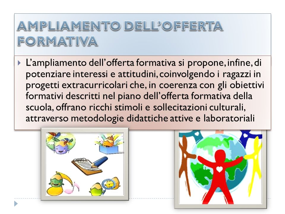 AMPLIAMENTO DELL'OFFERTA FORMATIVA