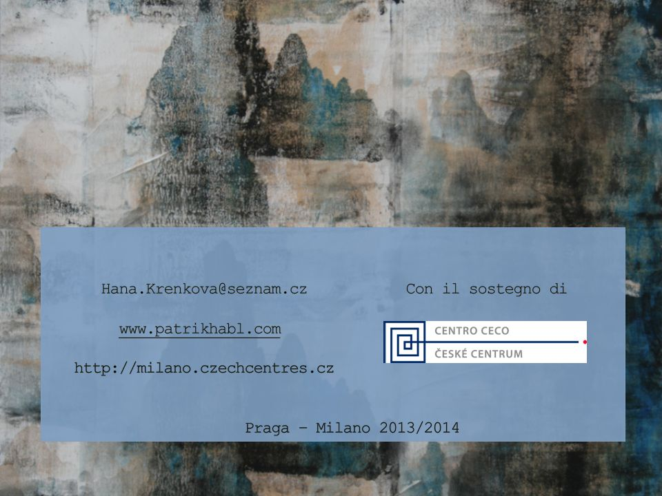 Hana. Krenkova@seznam. cz Con il sostegno di www. patrikhabl