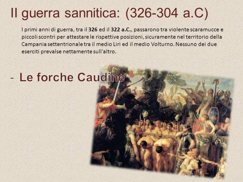 II guerra sannitica: (326-304 a.C)