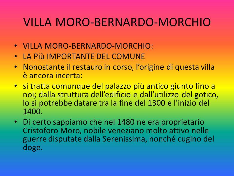 VILLA MORO-BERNARDO-MORCHIO