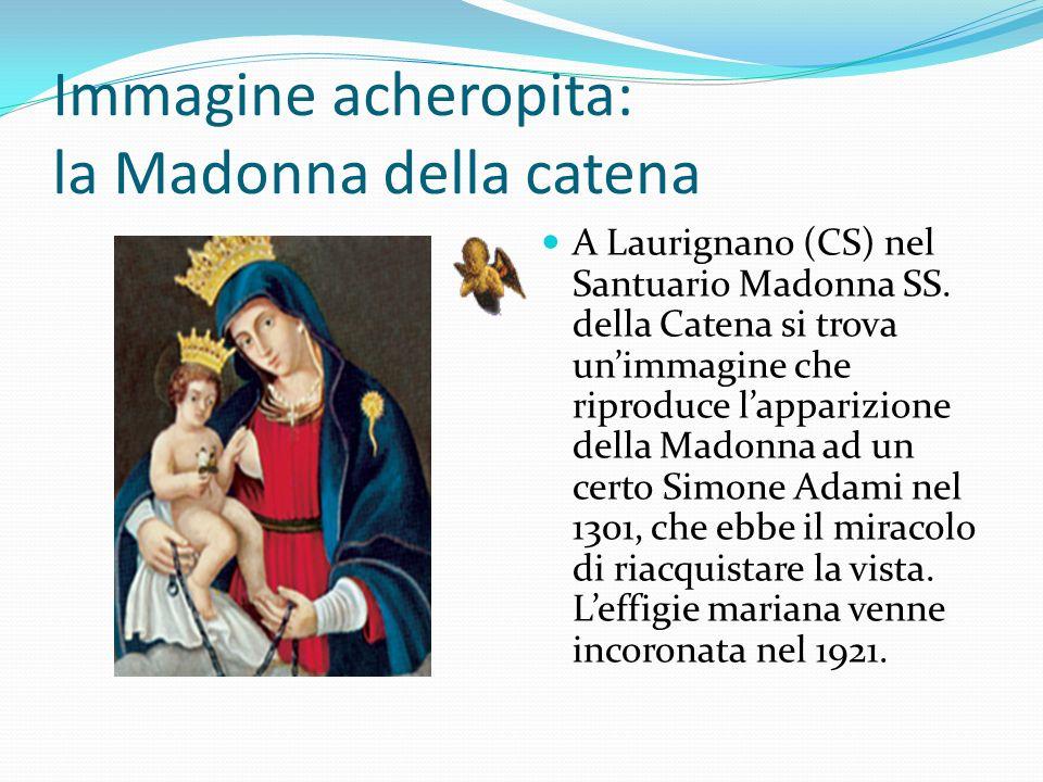 Immagine acheropita: la Madonna della catena