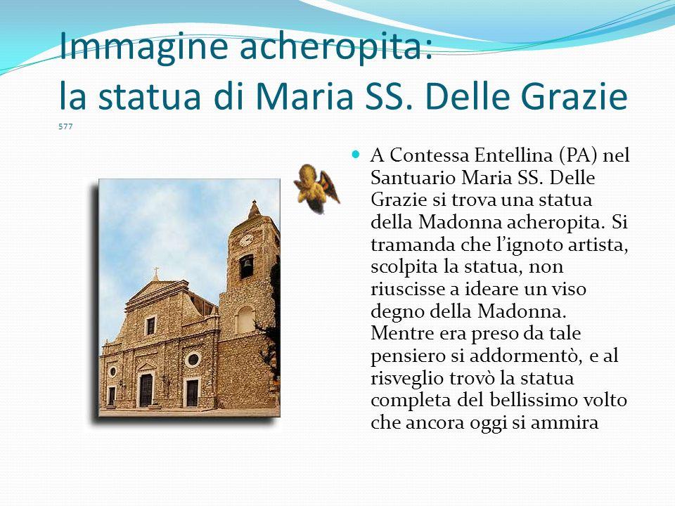 Immagine acheropita: la statua di Maria SS. Delle Grazie 577