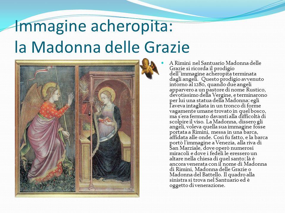 Immagine acheropita: la Madonna delle Grazie
