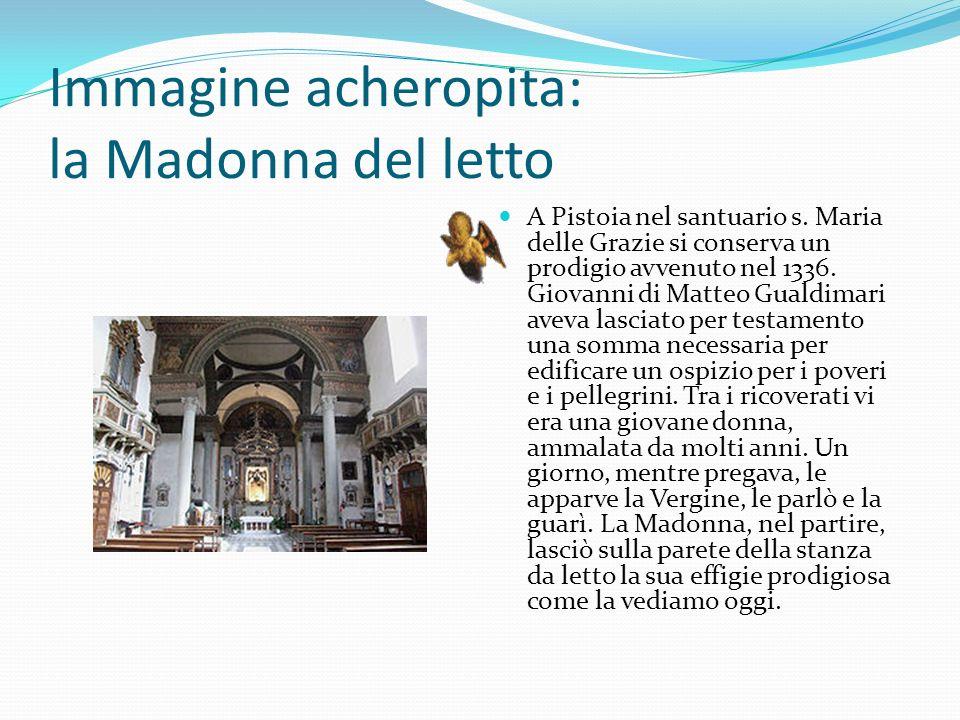 Immagine acheropita: la Madonna del letto