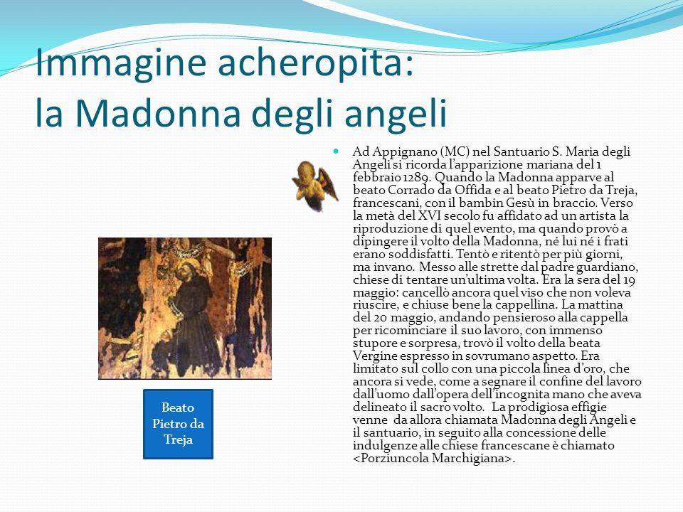 Immagine acheropita: la Madonna degli angeli