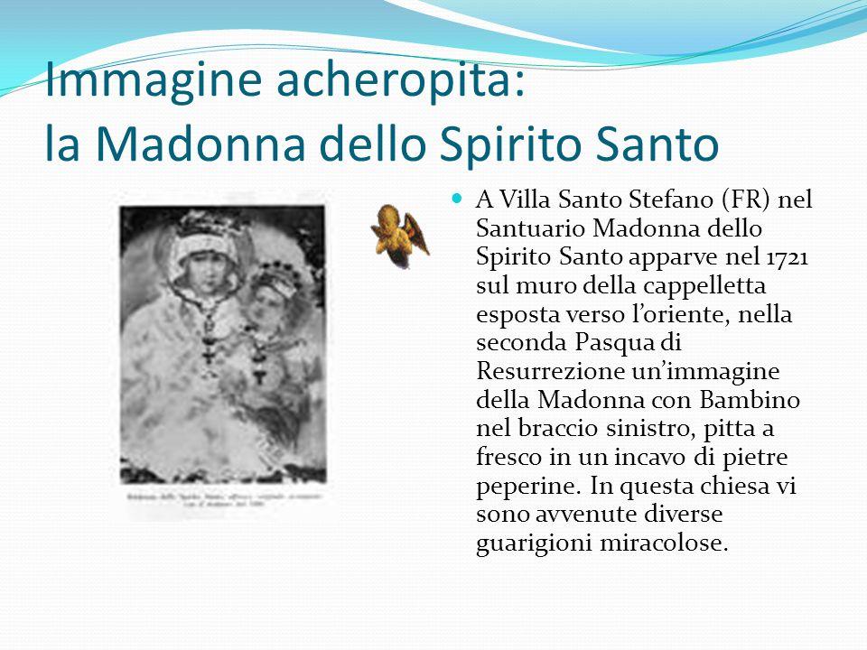 Immagine acheropita: la Madonna dello Spirito Santo