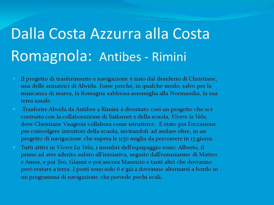 Dalla Costa Azzurra alla Costa Romagnola: Antibes - Rimini