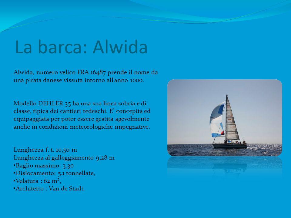 La barca: Alwida Alwida, numero velico FRA 16487 prende il nome da una pirata danese vissuta intorno all'anno 1000.