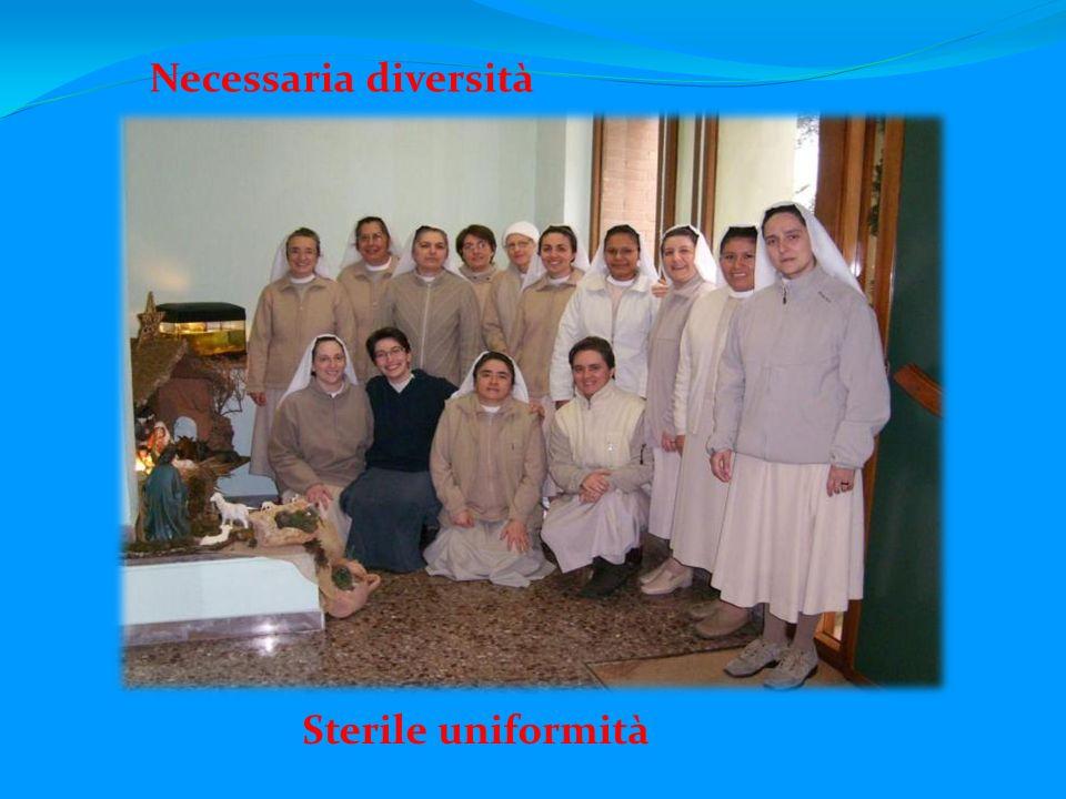 Necessaria diversità Sterile uniformità